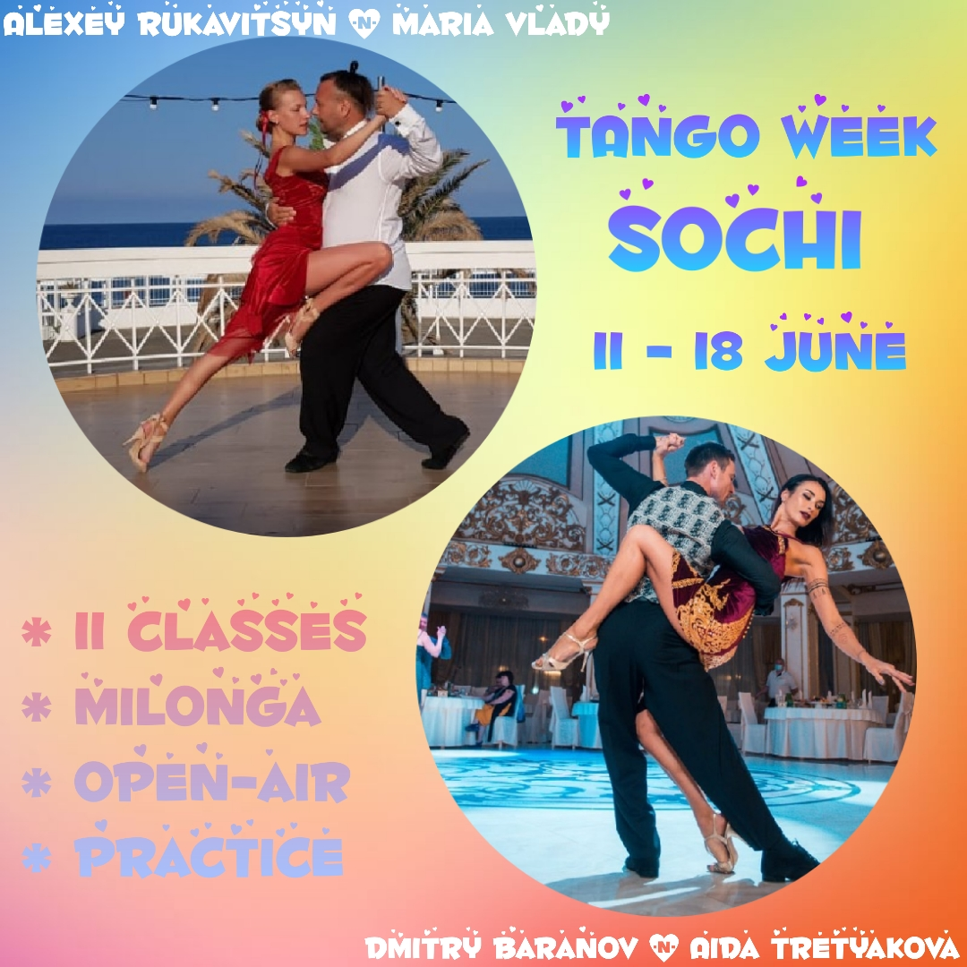 Sochi Tango Week 11-18 June 2021